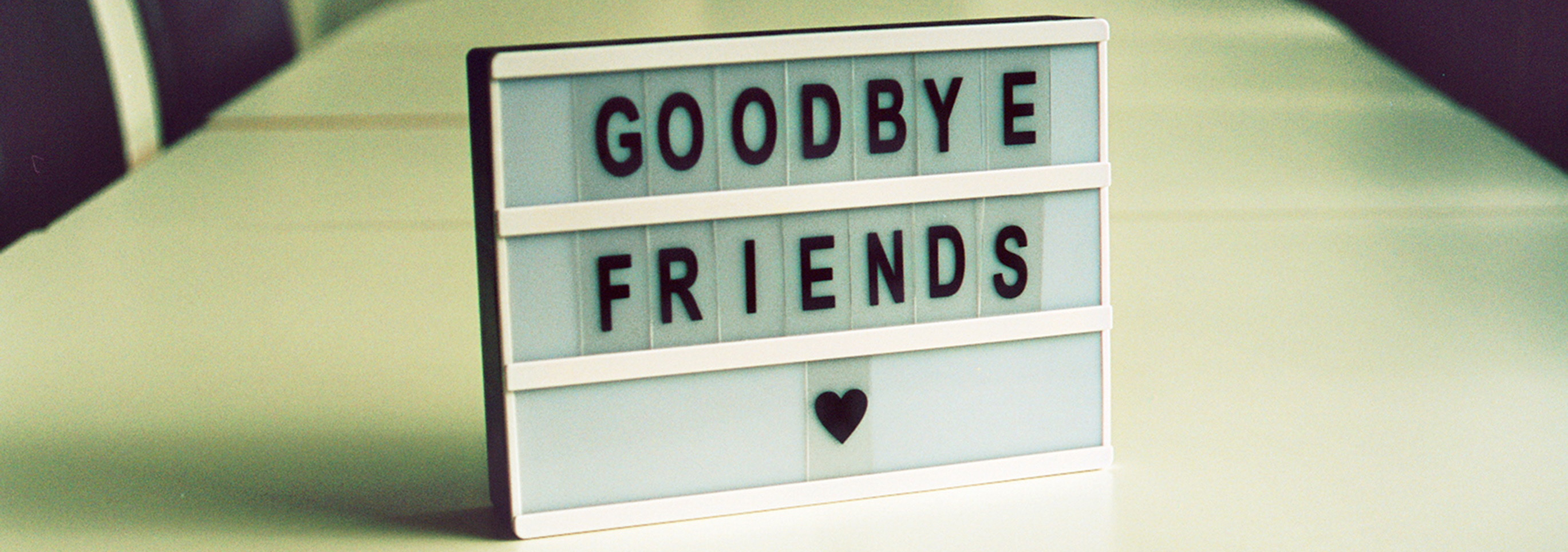 GoodbyeFriends.jpg